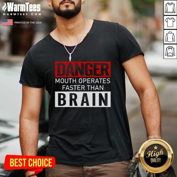Danger Mouth Operates Faster Than Brain V-neck - Design By Warmtees.com