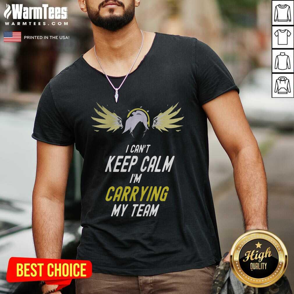 I Can't Keep Calm I'm Carrying My Team V-neck  - Design By Warmtees.com