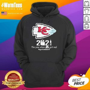 Kansas City Chiefs Face Mask 2021 The Year When Shit Got Real #quarantined Hoodie