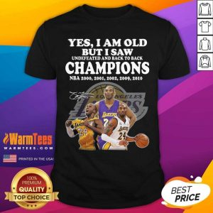 Kobe Bryant Yes I Am Old Champions NBA 2020 2001 2002 2009 2010 Signature Shirt - Design By Warmtees.com