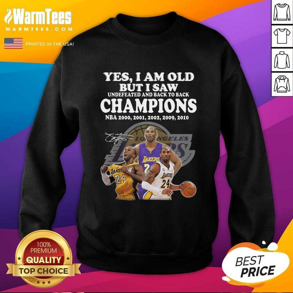 Kobe Bryant Yes I Am Old Champions NBA 2020 2001 2002 2009 2010 Signature SweatShirt  - Design By Warmtees.com