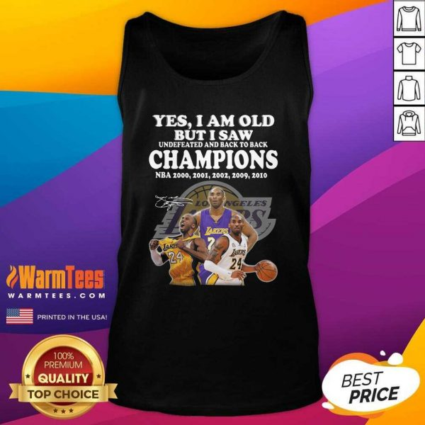 Kobe Bryant Yes I Am Old Champions NBA 2020 2001 2002 2009 2010 Signature Tank Top - Design By Warmtees.com