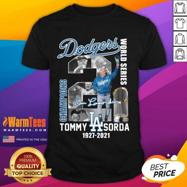 Los Angeles Dodgers World Series Champions Tommy Sorda 1927 2021 Signature Shirt