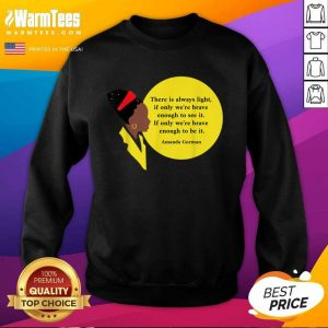 Amanda Gorman Vintage Retro There Is Always Light Poem Classic SweatShirt