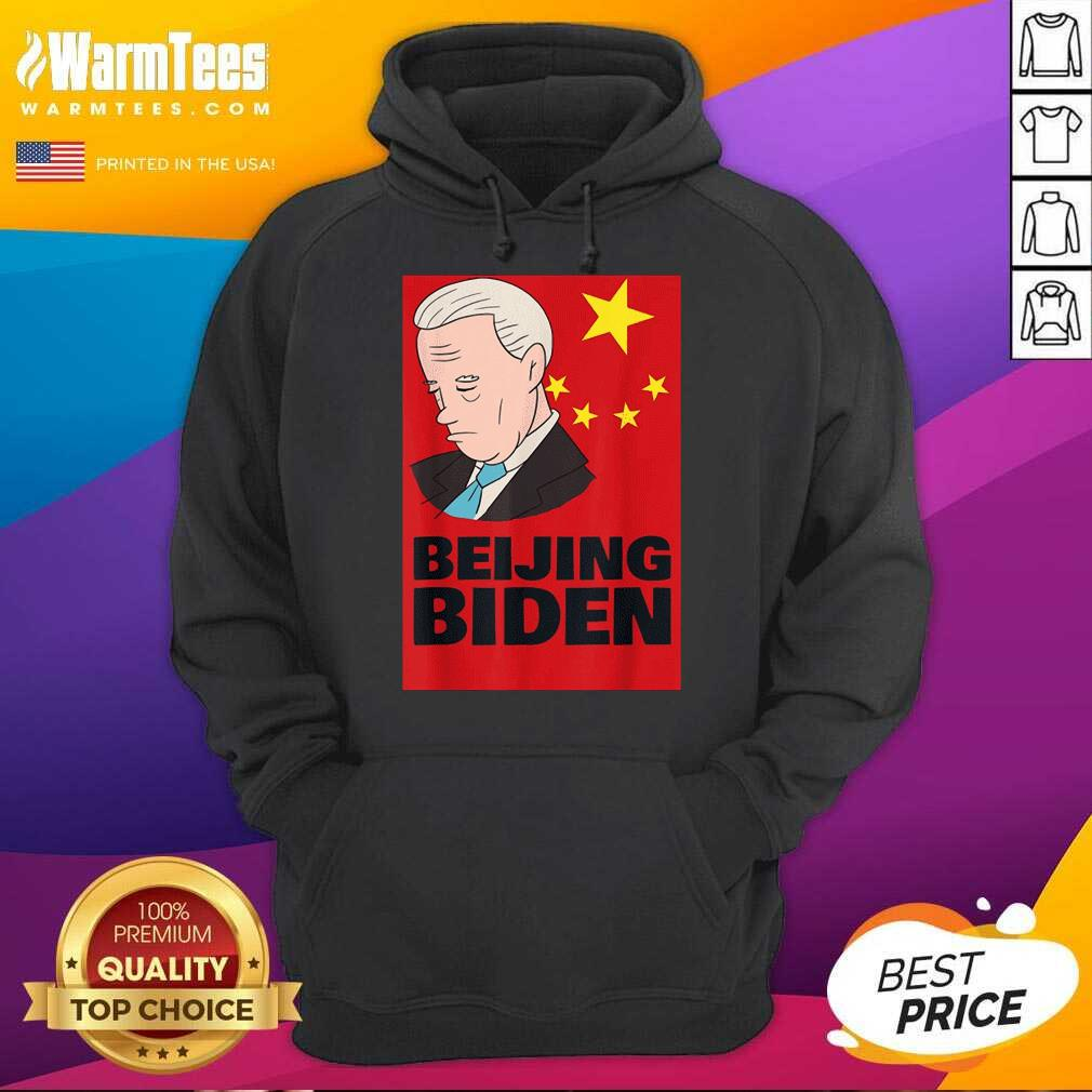Beijing Biden Anti Joe Biden President Anti Biden 2021 Hoodie