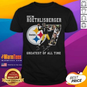 Ben Roethlisberger Signature Greatest Of All Time Steelers Shirt - Design By Warmtees.com