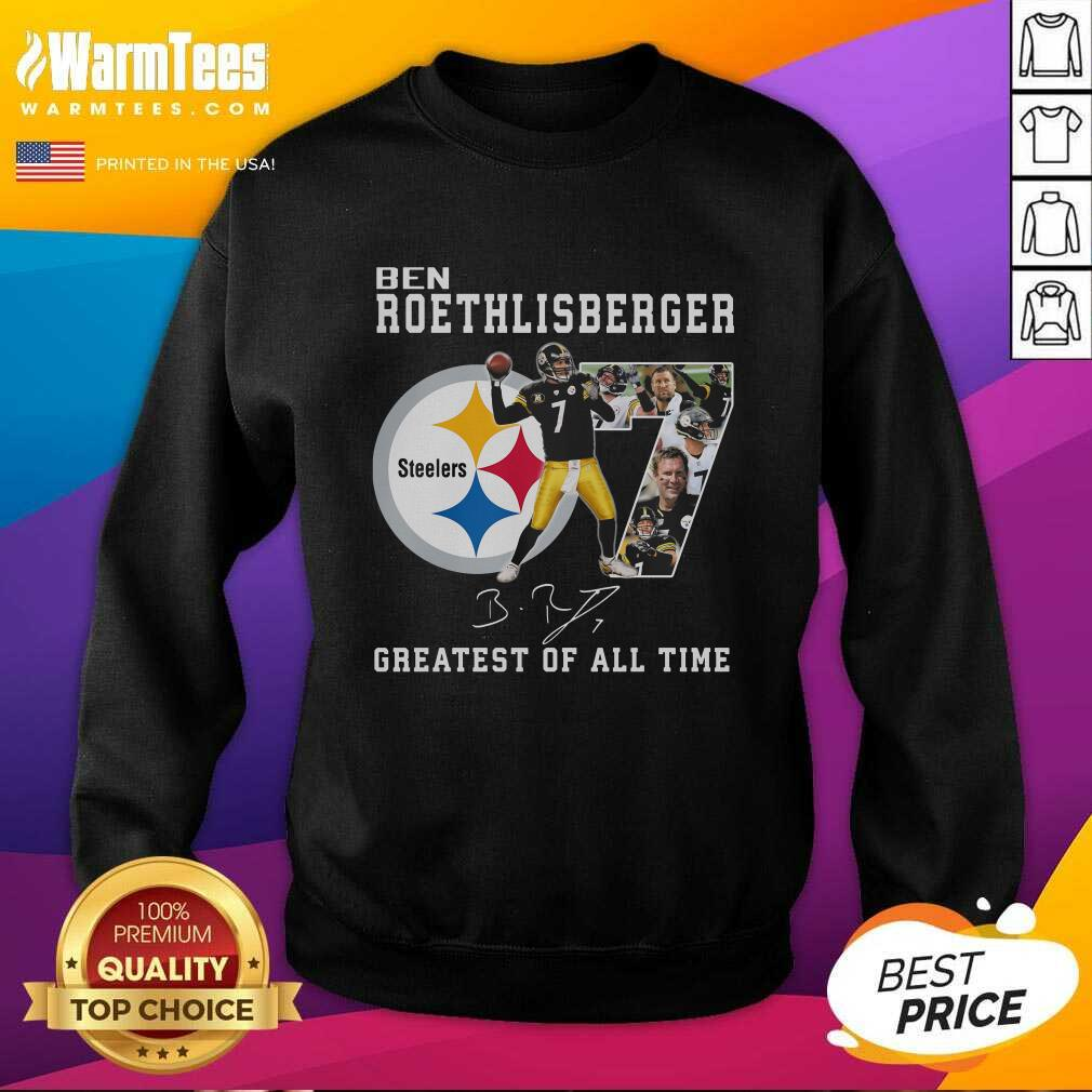 Ben Roethlisberger Signature Greatest Of All Time Steelers SweatShirt  - Design By Warmtees.com