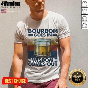 Bourbon Goes In Wisdom Comes Out Vintage V-neck