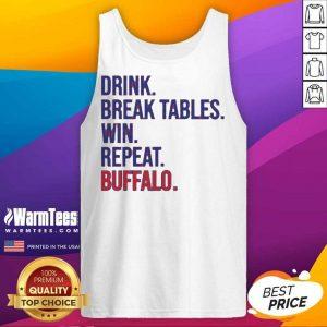 Drink Break Tables Win Repeat Buffalo Tank Top