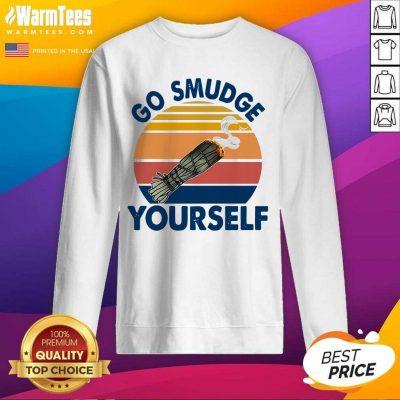 Go Smudge Yourself Vintage Sage Bundle Smoking Gift Bella Canvas SweatShirt