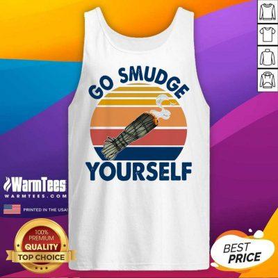 Go Smudge Yourself Vintage Sage Bundle Smoking Gift Bella Canvas Tank Top