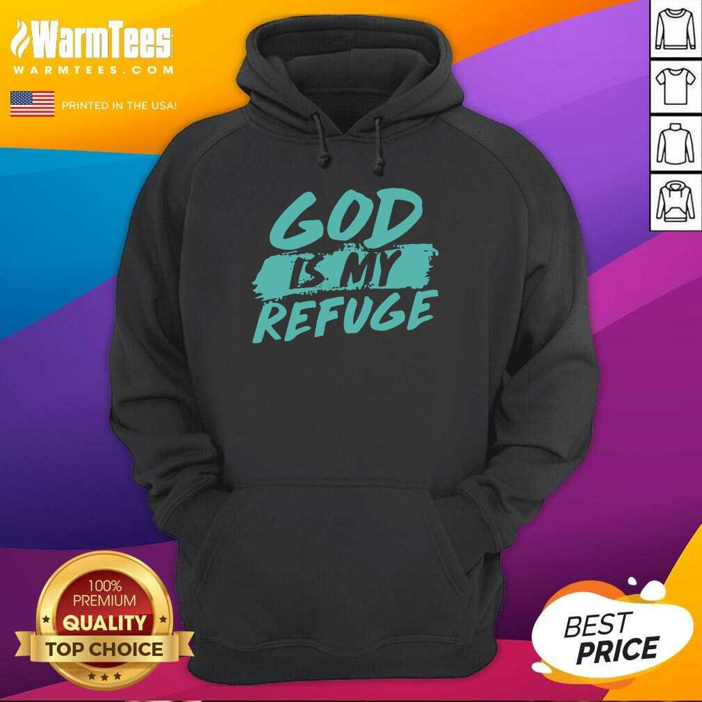 God Is My Refuge Hoodie