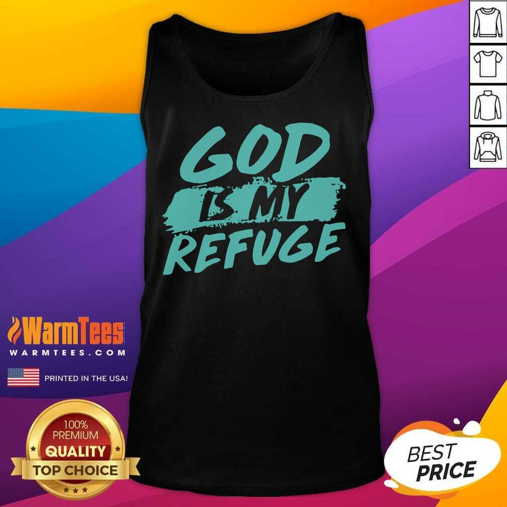 God Is My Refuge Tank Top