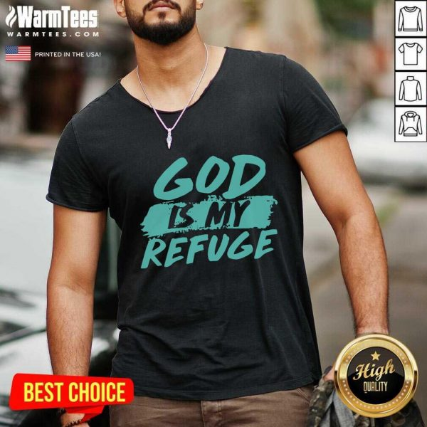 God Is My Refuge V-neck