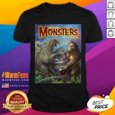 Godzilla Vs King Kong Famous Monsters Of Filmland Shirt