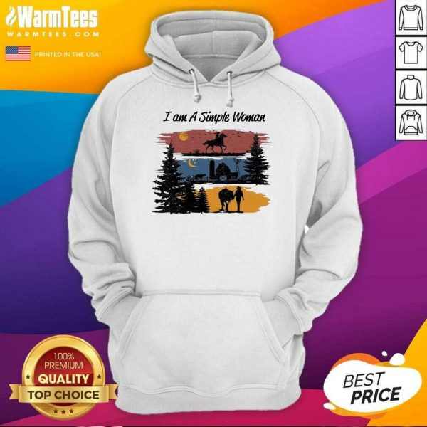 I Am A Simple Woman Horse Hoodie