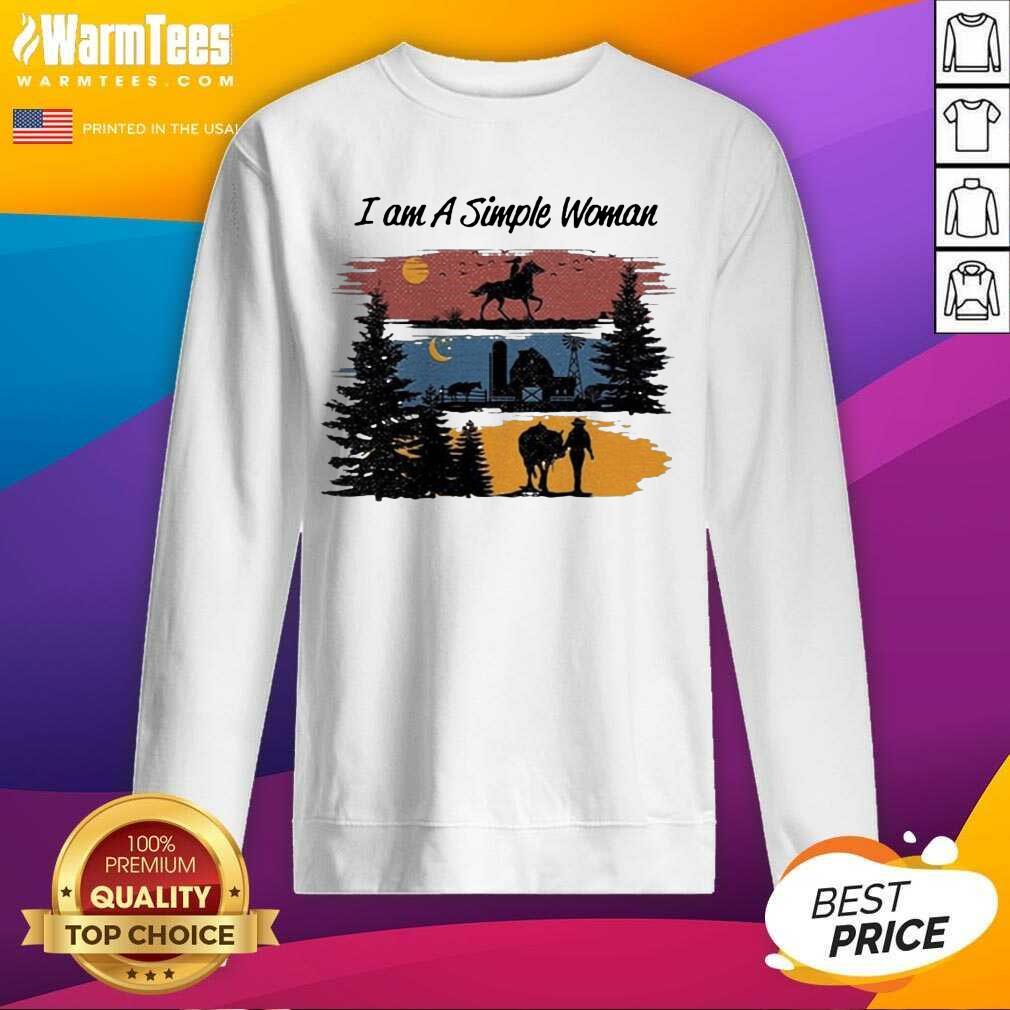 I Am A Simple Woman Horse SweatShirt