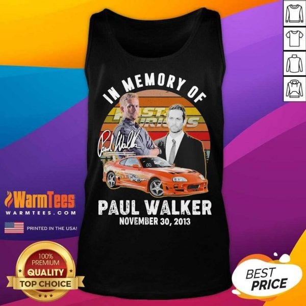 In Memory Of Fast And Furious Paul Walker November 30 2013 Signature Vintage Tank Top - Design By Warmtees.com