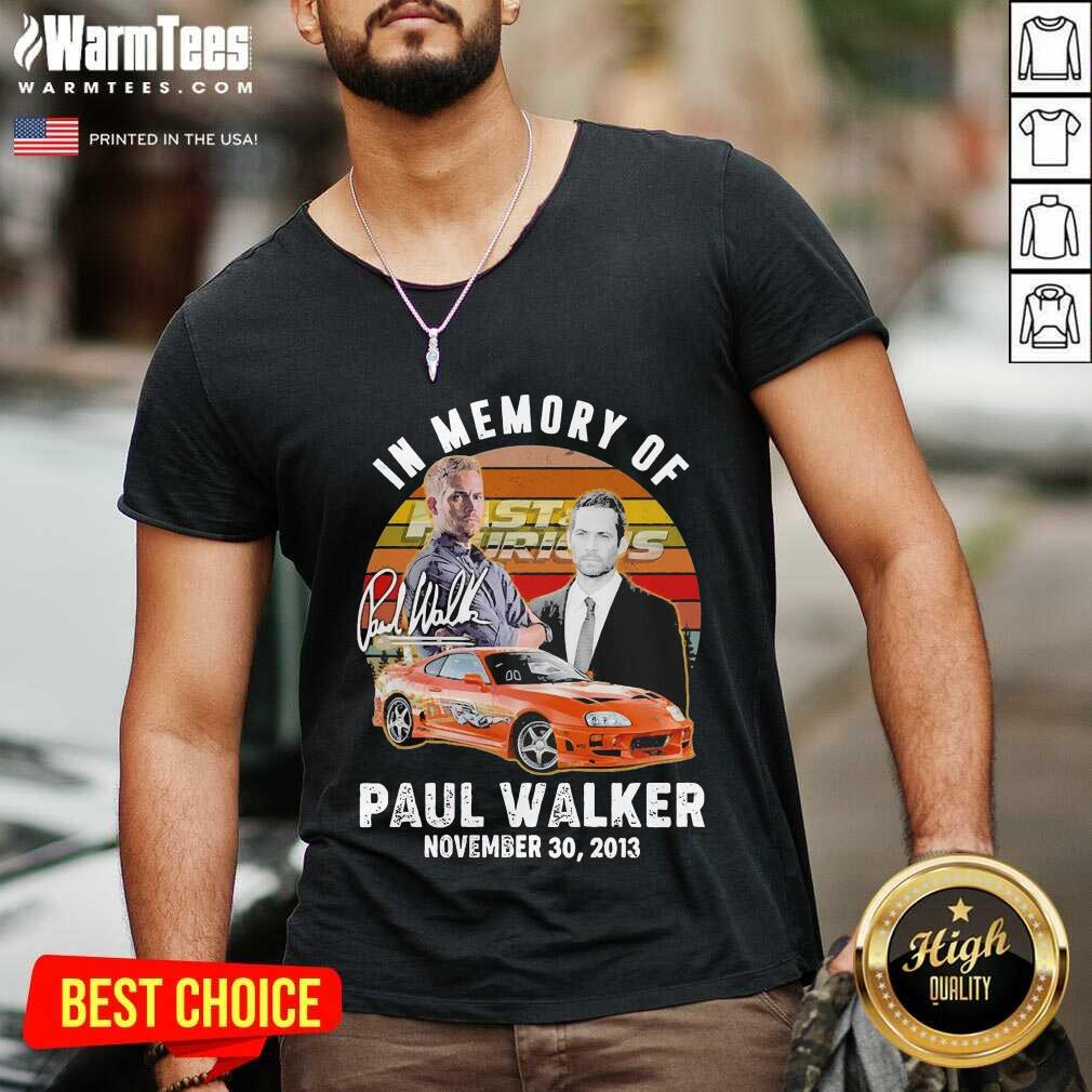 In Memory Of Fast And Furious Paul Walker November 30 2013 Signature Vintage V-neck  - Design By Warmtees.com