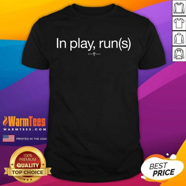In Play Runs Shirt - Design By Warmtees.com