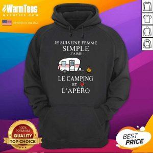 Je Suis Une Femme Simple J'aime Le Camping Et L'apéro Hoodie - Design By Warmtees.com