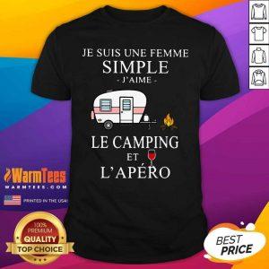 Je Suis Une Femme Simple J'aime Le Camping Et L'apéro Shirt - Design By Warmtees.com
