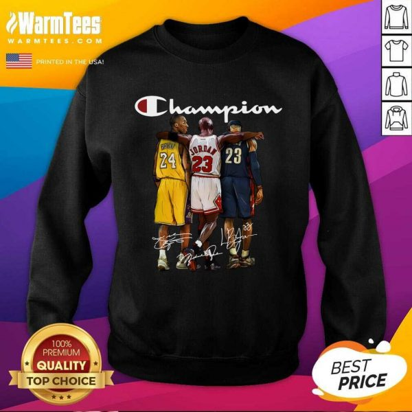 Kobe Bryant James Jordan LeBron James Mvp Champion Signatures SweatShirt
