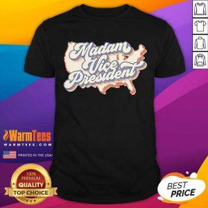 Madam Vice President Kamala Harris 2021 Shirt
