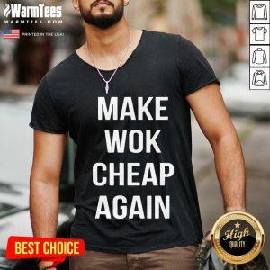 Make Wok Cheap Again V-neck