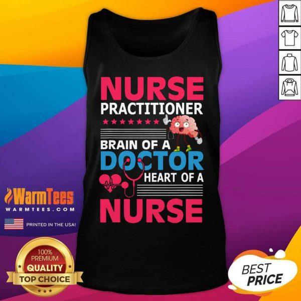 Nurse Practitioner Brain Of Doctor Heart Bain Tank Top