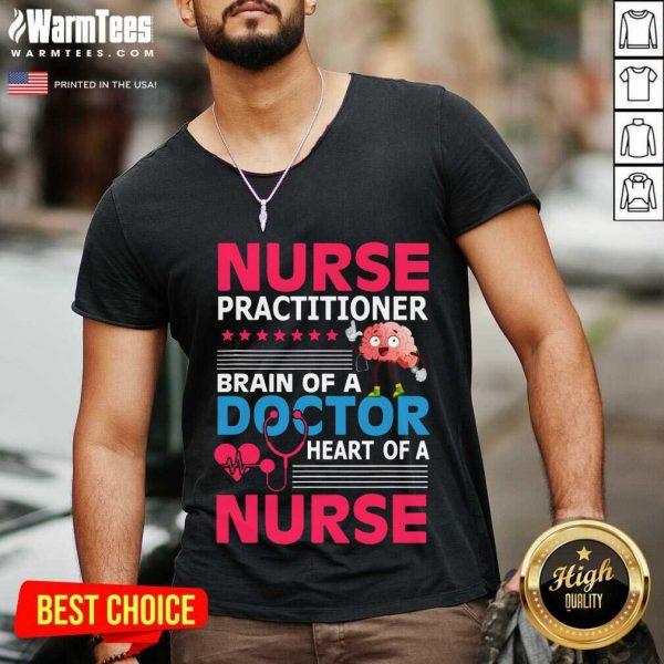 Nurse Practitioner Brain Of Doctor Heart Bain V-neck