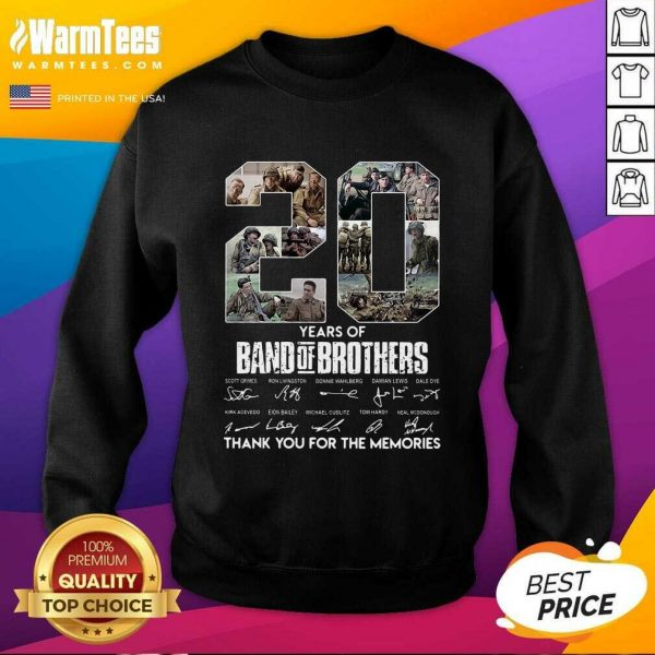 20 Years Of Band Of Brothers Signatures Thank You For The Memories SweatShirt - Design By Warmtees.com