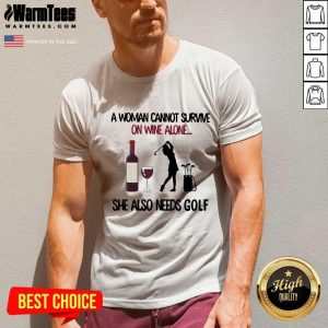 A Woman Cannot Survive On Wine Alone She Also Needs Golf V-neck - Design By Warmtees.com
