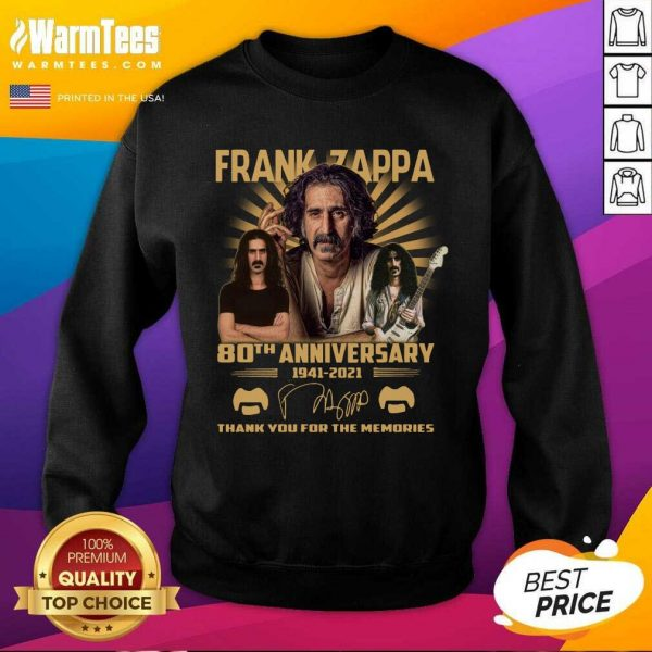 Frank Zappa 80th Anniversary Thank You For The Memories Signature SweatShirt - Design By Warmtees.com