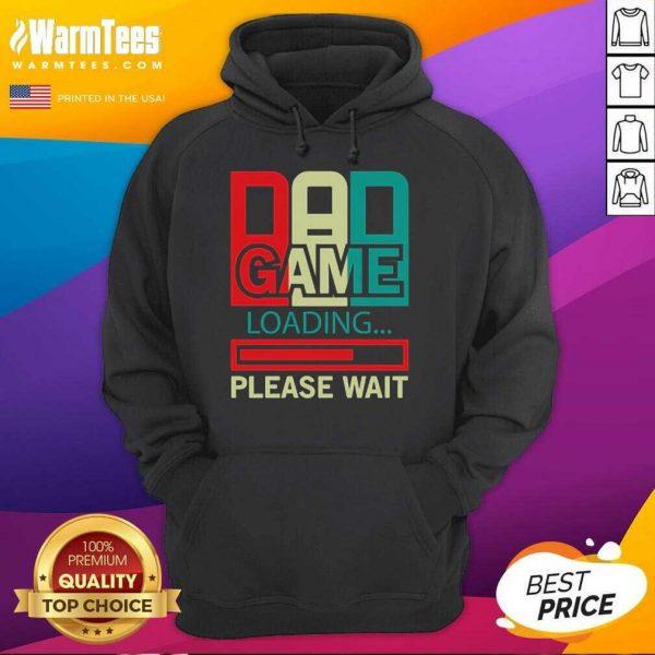 Gamers Dad Game Loading Please Wait Hoodie