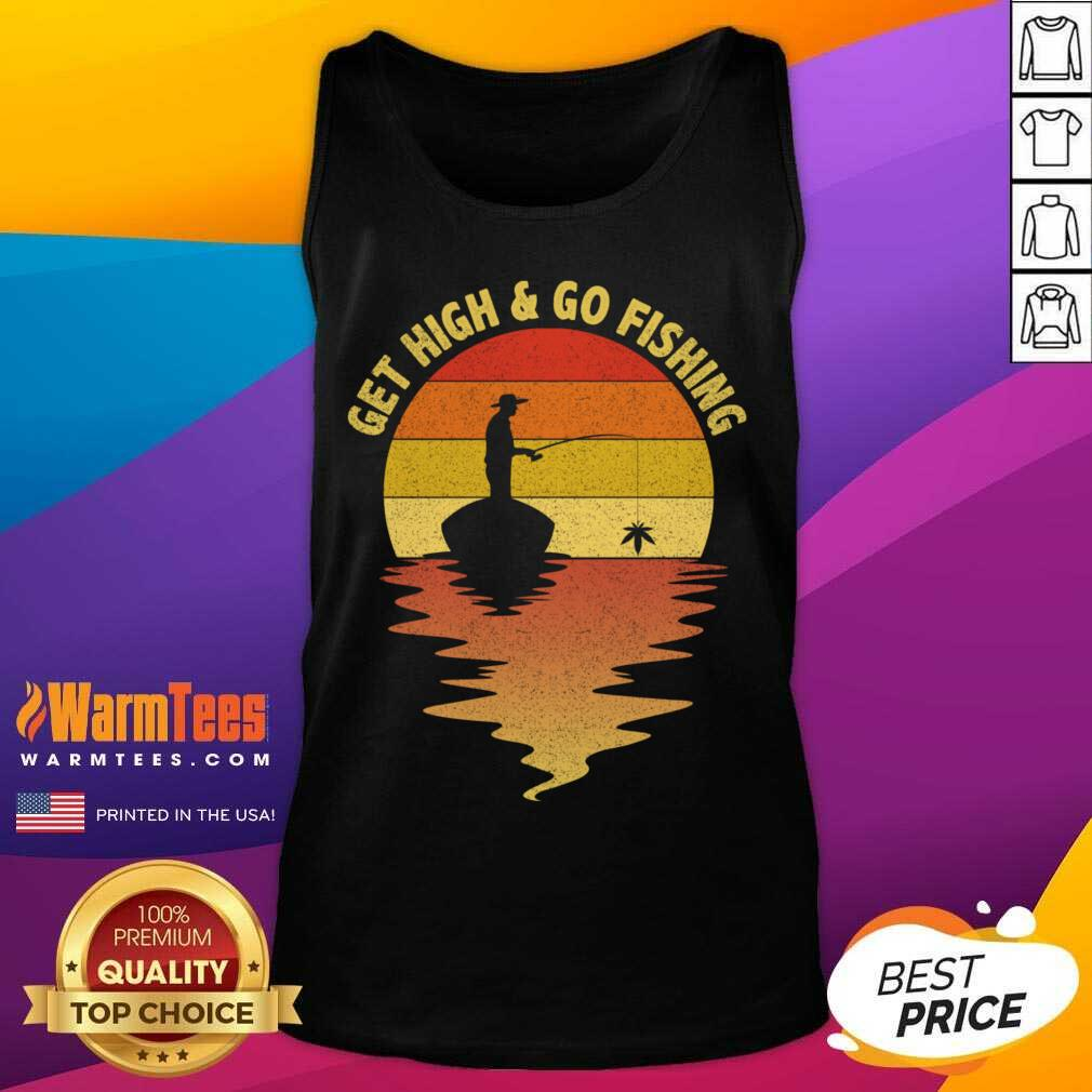 Get High And Go Fishing Sunset Tank Top