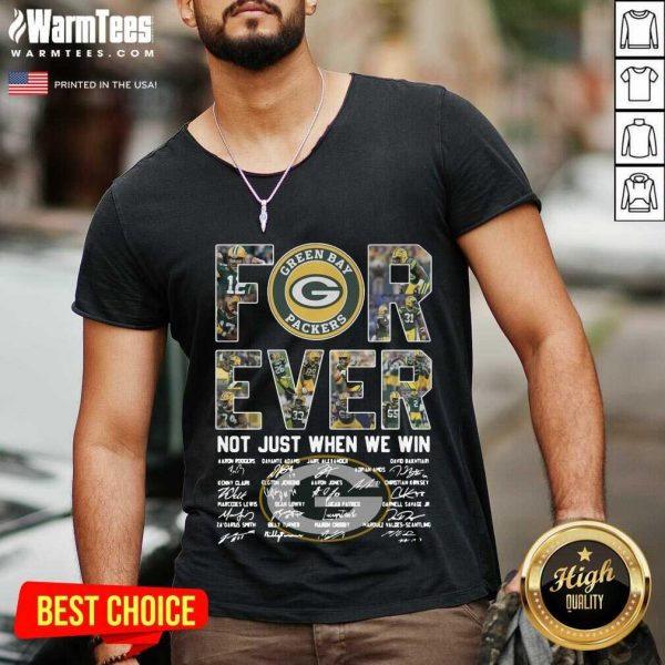Green Bay Packers Forever Not Just When We Win Signatures V-neck