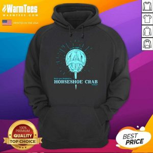 Have You Thanked A Horseshoe Crab Today 2021 Hoodie - Design By Warmtees.com