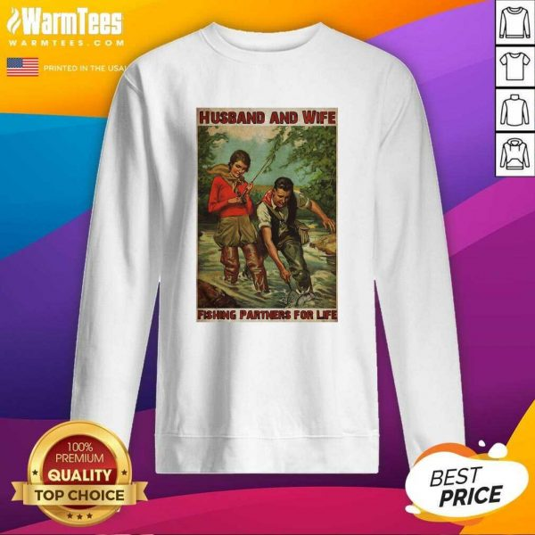 Husband And Wife Fishing Partners For Life SweatShirt - Design By Warmtees.com