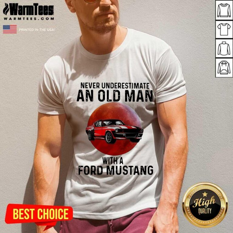 Never Underestimate An Old Man With A Ford Mustang The Moon V-neck
