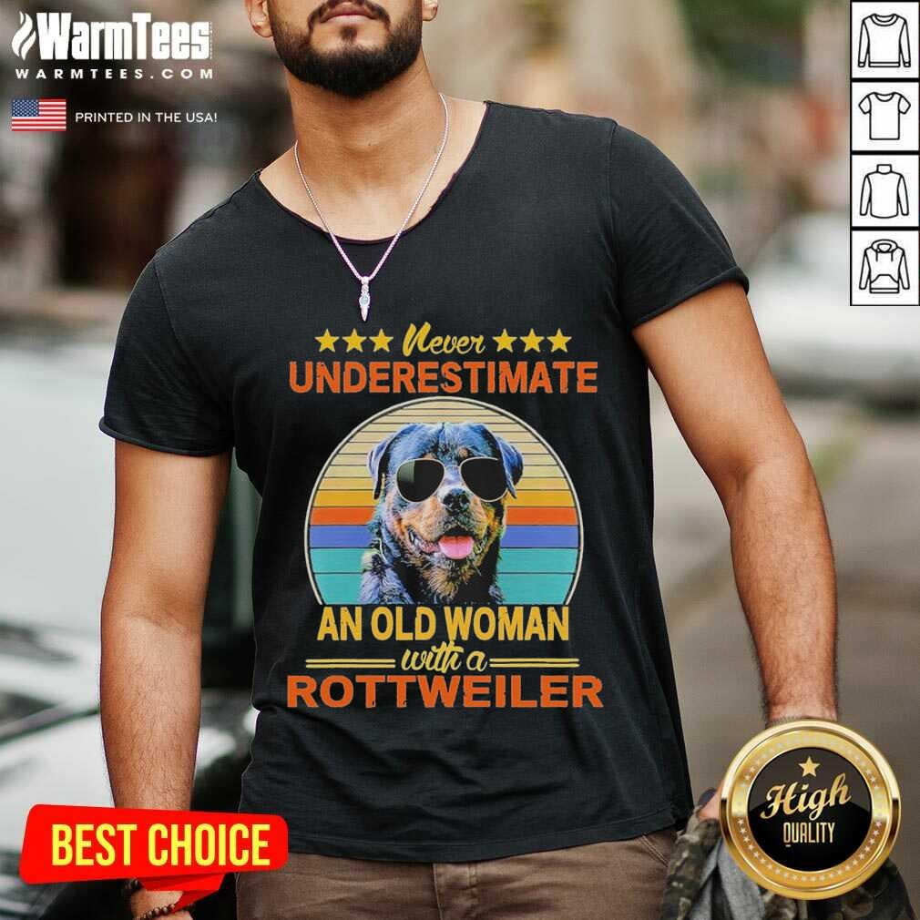 Never Underestimate An Old Woman With A Rottweiler Vintage V-neck