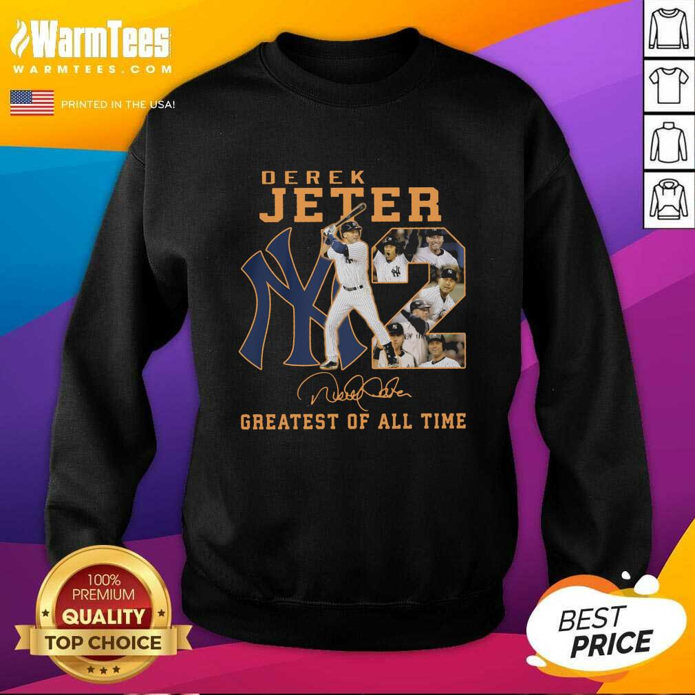 NY2 Derek Jeter Greatest Of All Time Signature SweatShirt  - Design By Warmtees.com