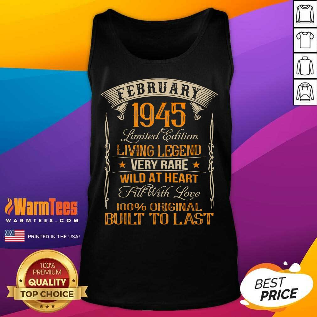 Vintage Born In February 1945 Living Legend Tank Top