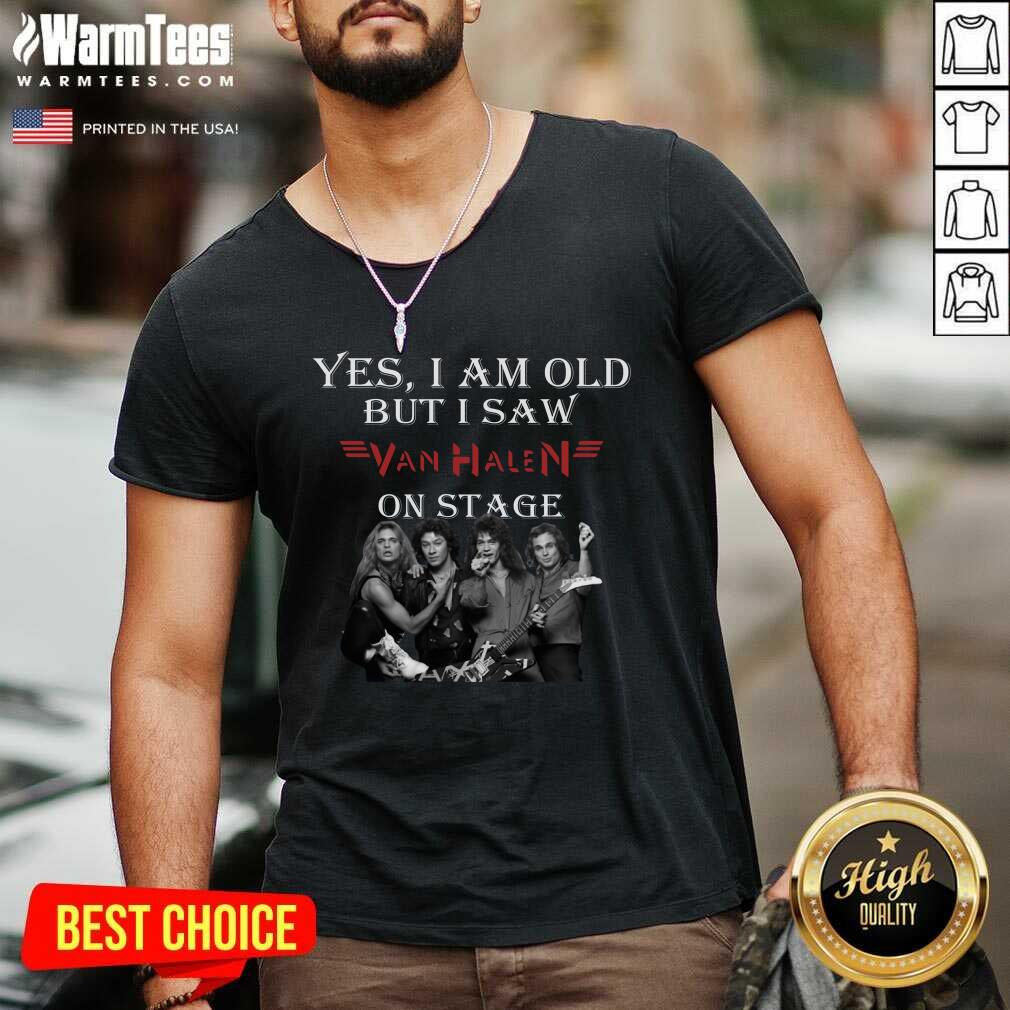 Yes I Am Old But I Saw Van Halen On Stage V-neck  - Design By Warmtees.com