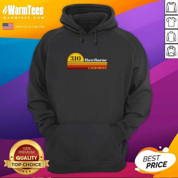 310 Hawthorne California Vintage Sunset With Area Code Hoodie - Design By Warmtees.com