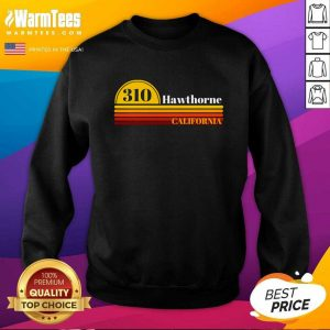310 Hawthorne California Vintage Sunset With Area Code SweatShirt - Design By Warmtees.com