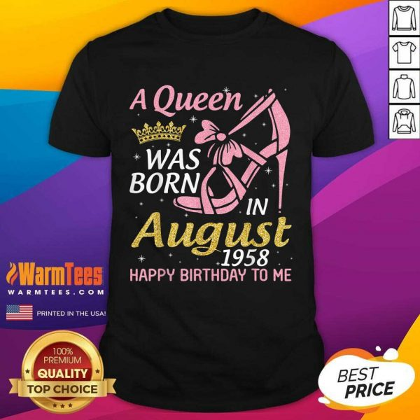 A Queen Was Born In August 1958 Happy Birthday To Me 70 Years Shirt - Design By Warmtees.com