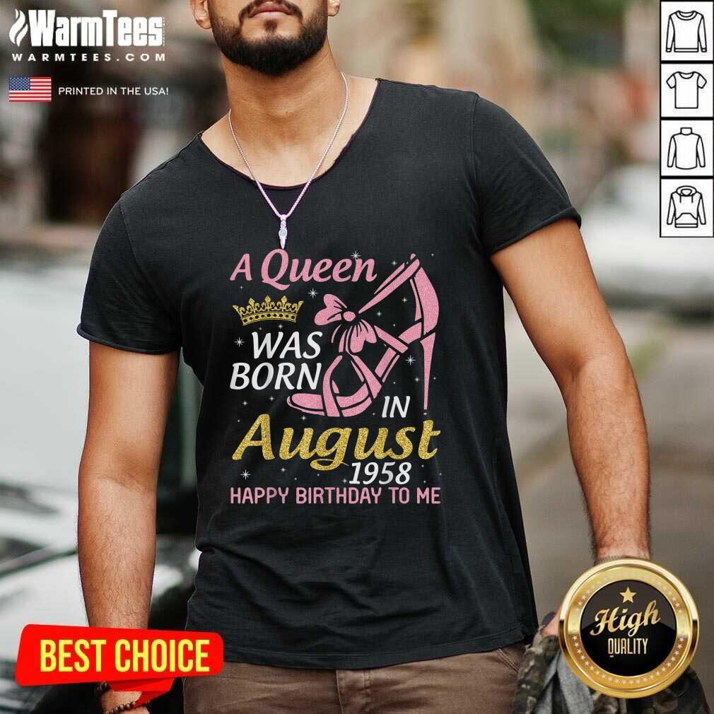 A Queen Was Born In August 1958 Happy Birthday To Me 70 Years V-neck - Design By Warmtees.com