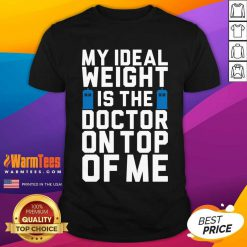 Doctor Who Ideal Weight Quote Shirt