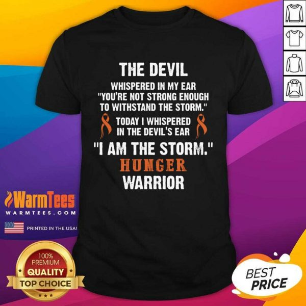 Hunger Disease Warrior I Am The Storm Hunger Disease Shirt